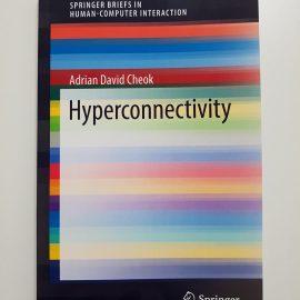 Springer New Book Hyperconnectivity Adrian David Cheok